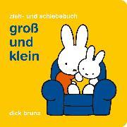 Cover-Bild zu Bruna, Dick: Groß und klein