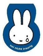 Cover-Bild zu Bruna, Dick: Sei nicht traurig