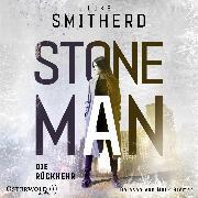 Cover-Bild zu Smitherd, Luke: Stone Man. Die Rückkehr (Stone Man 2) (Audio Download)