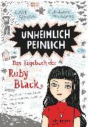 Cover-Bild zu Unheimlich peinlich - Das Tagebuch der Ruby Black