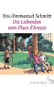 Cover-Bild zu Schmitt, Eric-Emmanuel: Die Liebenden vom Place d'Arezzo