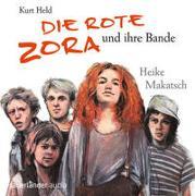 Cover-Bild zu Held, Kurt: Die Rote Zora und ihre Bande