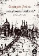 Cover-Bild zu Perec, Georges: Saraybosna Suikasti