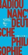 Cover-Bild zu Badiou, Alain: Deutsche Philosophie. Ein Dialog
