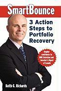 Cover-Bild zu Richards, Keith G.: Smartbounce: 3 Action Steps to Portfolio Recovery