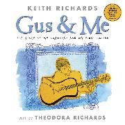 Cover-Bild zu Richards, Keith: Gus and Me