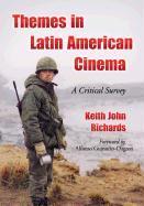 Cover-Bild zu Richards, Keith John: Themes in Latin American Cinema