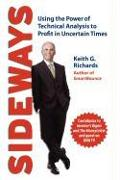 Cover-Bild zu Richards, Keith G.: Sideways: Using the Power of Technical Analysis to Profit in Uncertain Times