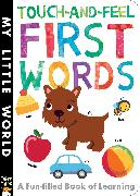 Cover-Bild zu Walden, Libby: Touch-and-Feel First Words