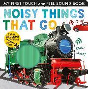Cover-Bild zu Walden, Libby: Noisy Things That Go