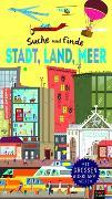 Cover-Bild zu Walden, Libby: Suche und finde: Stadt, Land, Meer