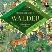 Cover-Bild zu Walden, Libby: Schau genau - Mach dich schlau! Wälder
