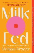 Cover-Bild zu Broder, Melissa: Milk Fed