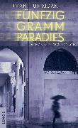 Cover-Bild zu Humaidan, Iman: Fünfzig Gramm Paradies (eBook)