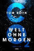 Cover-Bild zu Roth, Tom: CO2 - Welt ohne Morgen
