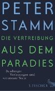 Cover-Bild zu Stamm, Peter: Die Vertreibung aus dem Paradies