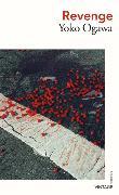 Cover-Bild zu Ogawa, Yoko: Revenge