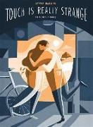 Cover-Bild zu Haines, Steve: Touch is Really Strange