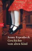 Cover-Bild zu Erpenbeck, Jenny: Geschichte vom alten Kind