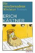 Cover-Bild zu Die verschwundene Miniatur von Kästner, Erich
