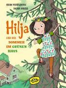 Cover-Bild zu Hilja und der Sommer im grünen Haus von Viherjuuri, Heidi