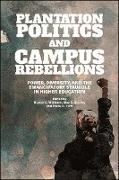 Cover-Bild zu Williams, Bianca C. (Hrsg.): Plantation Politics and Campus Rebellions (eBook)