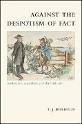 Cover-Bild zu Boynton, T. J.: Against the Despotism of Fact (eBook)