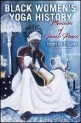 Cover-Bild zu Evans, Stephanie Y.: Black Women's Yoga History (eBook)