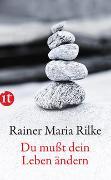 Cover-Bild zu Rilke, Rainer Maria: Du mußt Dein Leben ändern