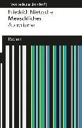 Cover-Bild zu Nietzsche, Friedrich: Menschliches. Aphorismen