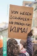 Cover-Bild zu K.L.A.R. - Taschenbuch Von wegen schwänzen - wir streiken fürs Klima!