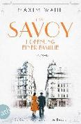 Cover-Bild zu Wahl, Maxim: Das Savoy - Hoffnung einer Familie