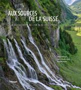 Cover-Bild zu Aux sources de la Suisse von Wenger, Rémy