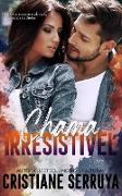 Cover-Bild zu Serruya, Cristiane: Chama Irresistível (eBook)