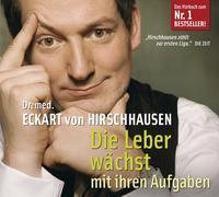 Cover-Bild zu Die Leber wächst mit ihren Aufgaben von Hirschhausen, Eckart von