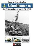 Cover-Bild zu Hellstern, Konstantin: Schmidbauer KG Band 1: Historische Fotoaufnahmen von 1932 bis 1973
