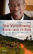 Cover-Bild zu Nur Versöhnung kann uns retten (eBook) von Krumpen, Angela