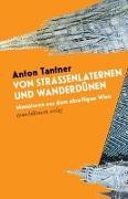 Cover-Bild zu Tantner, Anton: Von Straßenlaternen und Wanderdünen