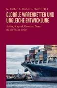 Cover-Bild zu Fischer, Karin (Hrsg.): Globale Warenketten und ungleiche Entwicklung