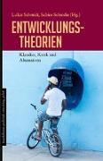 Cover-Bild zu Schmidt, Lukas (Hrsg.): Entwicklungstheorien