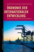 Cover-Bild zu Jäger, Johannes (Hrsg.): Ökonomie der internationalen Entwicklung