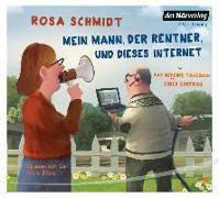 Cover-Bild zu Mein Mann, der Rentner, und dieses Internet von Schmidt, Rosa