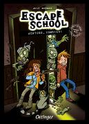 Cover-Bild zu Ambach, Jule: Escape School. Achtung, Zombies!