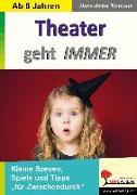 Cover-Bild zu Tiemann, Hans-Peter: Theater geht IMMER (eBook)
