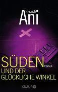 Cover-Bild zu Ani, Friedrich: Süden und der glückliche Winkel