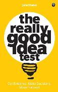 Cover-Bild zu Shalet, Julia: The Really Good Idea Test
