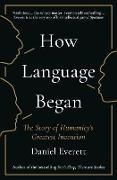 Cover-Bild zu Everett, Daniel: How Language Began