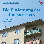Cover-Bild zu Die Entfernung des Hausmeisters (Audio Download) von Zenker, Helmut