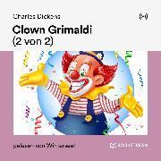 Cover-Bild zu Clown Grimaldi (2 von 2) (Audio Download) von Dickens, Charles
