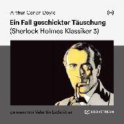 Cover-Bild zu Ein Fall geschickter Täuschung (Audio Download) von Doyle, Arthur Conan